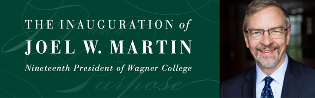 The Inauguration of Joel W. Martin, Nineteenth President of Wagner College